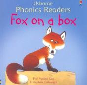 Fox on a Box (Phonics Readers)