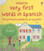 Very First Words in Spanish/Mis Primeras Palabras En Espanol [Board Book]