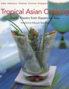 Tropical Asian Cooking Tropical Asian Cooking