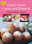 Classic Asian Cakes and Desserts