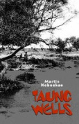 Taung Wells