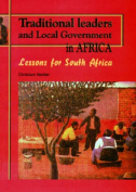 Traditional Leaders and Local Government in South Africa