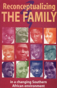 Reconceptualizing the Family in a Changing Southern African Environment