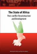 The State of Africa. Post-conflict Reconstruction and Development