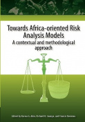 Towards Africa-Oriented Risk Analysis Models. A Contextual and Methodological Approach