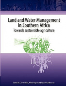 Land and Water Management in Southern Africa.Towards Sustainable Agriculture
