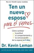 Un Nuevo Esposo Para el Viernes [Spanish]