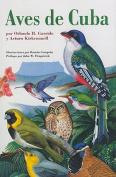 Aves De Cuba [Spanish]