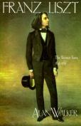 Franz Liszt: The Weimar Years, 1848-1861