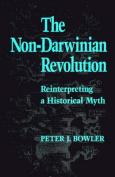 The Non-Darwinian Revolution