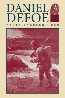 Daniel Defoe: His Life