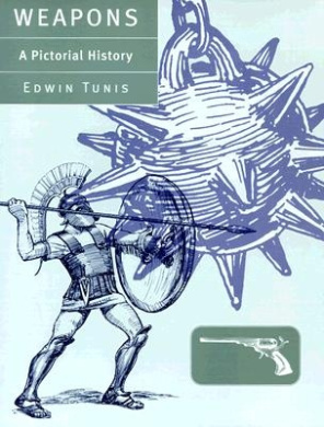 Weapons: A Pictorial History