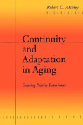 Continuity and Adaptation in Aging