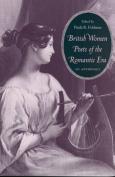 British Women Poets of the Romantic Era