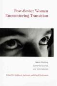 Post-Soviet Women Encountering Transition