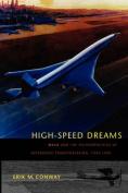 High-speed Dreams