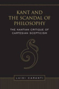 Kant and the Scandal of Philosophy