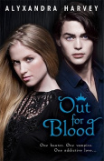 Out for Blood (Drake Chronicles