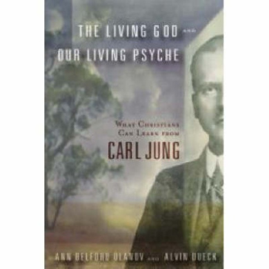 The Living God and Our Living Psyche: What Christians Can Learn from Carl Jung