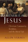 Remebering Jesus
