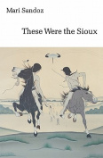 These Were the Sioux