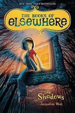 The Books of Elsewhere, Vol. 1: The Shadows: The Shadows (Books of Elsewhere (Cloth))