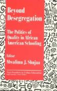 Beyond Desegregation