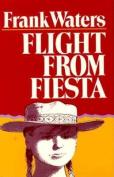 Flight from Fiesta