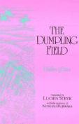 The Dumpling Field