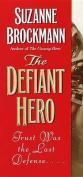 Defiant Hero, the