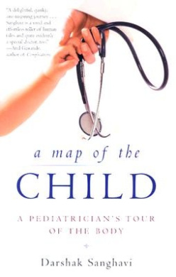 A Map of the Child: A Pediatrician's Tour of the Body