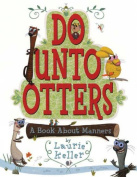 Do Unto Otters