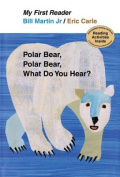 Polar Bear, Polar Bear, What Do You Hear? (My First Reader