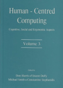 Human-Centered Computing: Cognitive, Social, and Ergonomic Aspects