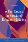A First Course in Structural Equation Modeling [With CDROM]