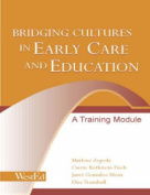 Bridging Cultures in Early Care and Education