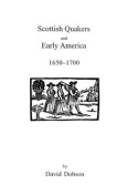 Scottish Quakers and Early America, 1650-1700