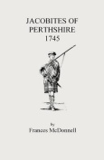 Jacobites of Perthshire, 1745