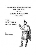 Scottish Highlanders on the Eve of the Great Migration, 1725-1775