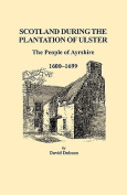 Scotland During the Plantation of Ulster