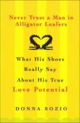 Never Trust a Man in Alligator Loafers