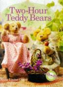 Two-hour Teddy Bears