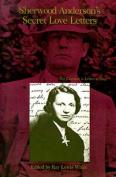 Sherwood Anderson's Secret Love Letters