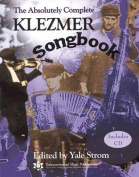 The Absolutely Complete Klezmer Songbook