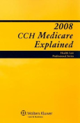 CCH Medicare Explained