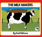 The Milk Makers (Reading Rainbow Books