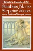 Stumbling Blocks or Stepping Stones