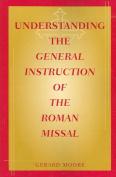 Understanding the General Instruction of Roman Missal