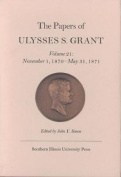 The Papers of Ulysses S. Grant, Volume 21