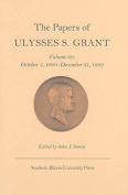 The Papers of Ulysses S. Grant, Volume 30